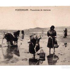 Postales: PONTEVEDRA.- PESCADORAS DE MARISCOS. Lote 109638227