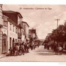 Postales: 20 PONTEVEDRA.- CARRETERA DE VIGO. HELIOTIPIA DE KALLMEYER Y GAUTIER. Lote 109641943