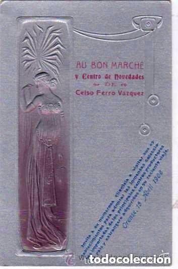 ORENSE POSTAL MODERNISTA. PUBLICIDAD AU BON MARCHE DE CELSO FERRO VAZQUEZ. 1908. SIN CIRCULAR. (Postales - España - Galicia Antigua (hasta 1939))