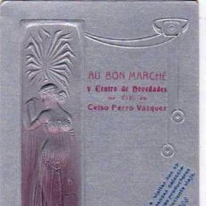 Postales: ORENSE POSTAL MODERNISTA. PUBLICIDAD AU BON MARCHE DE CELSO FERRO VAZQUEZ. 1908. SIN CIRCULAR.. Lote 116707199
