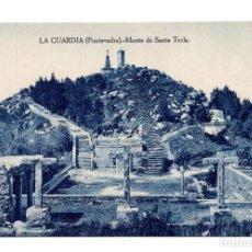 Postales: LA GUARDIA (PONTEVEDRA).- MONTE DE SANTA TECLA.. Lote 117776455