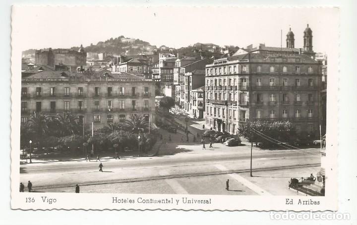 VIGO - HOTELES CONTINENTAL Y UNIVERSAL - Nº 136 ED. ARRIBAS (Postales - España - Galicia Moderna (desde 1940))