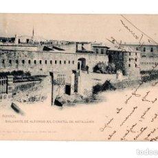Postales: EL FERROL (LA CORUÑA) - BALUARTE ALFONSO XII CUARTEL ARTILLERÍA. Lote 132040178