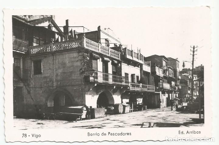 VIGO - BARRIO DE PESCADORES - Nº 78 ED. ARRIBAS (Postales - España - Galicia Moderna (desde 1940))