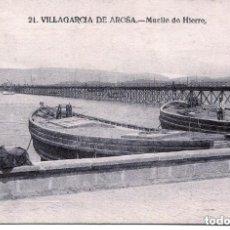 Postales: VILLAGARCIA DE AROSA- MUELLE DE HIERRO- BUCETA Nº 21---MUY RARA. Lote 135795366