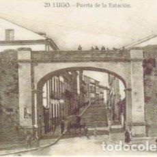 Postales: POSTAL LUGO. PUERTA DE LA ESTACIÓN. REPRODUCCIÓN EL CORREO GALLEGO. Lote 138688650