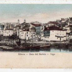 Postales: RIBERA. BAHÍA DEL BERBÉS. VIGO.. Lote 138695622