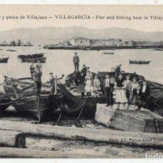 Postales: VILLAGARCÍA DE AROSA. MUELLE Y PESCA DE VILLAJUAN. PIER AND FISHING BOAT IN VILLAJUAN.. Lote 138698122