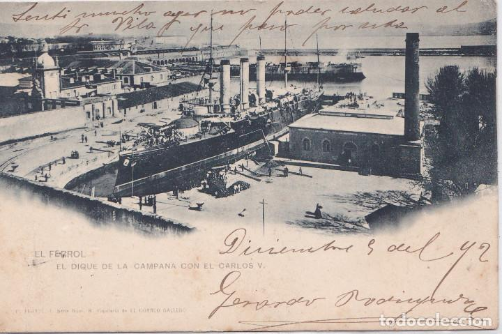 EL FERROL (LA CORUÑA) - EL DIQUE DE LA CAMPANA CON EL CARLOS V (Postales - España - Galicia Antigua (hasta 1939))