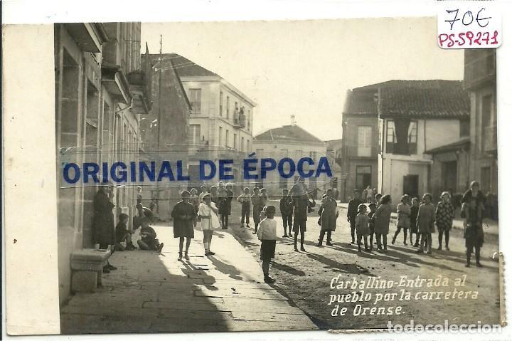 (PS-59271)POSTAL FOTOGRAFICA DE CARBALLINO-ENTRADA AL PUEBLO POR LA CARRETERA DE ORENSE (Postales - España - Galicia Antigua (hasta 1939))
