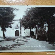 Postales: LA CORUÑA - PLAZUELA Y CONVENTO DE SANTA BÁRBARA, CON CENSURA MILITAR LA CORUÑA.. Lote 152198394