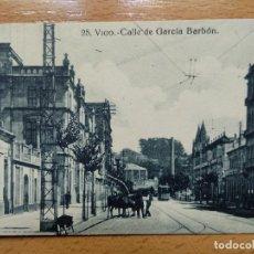 Postales: VIGO - CALLE DE GARCIA BARBÒN - EDICION J. BUCETA 25. Lote 152461762