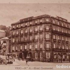 Postales: VIGO. HOTEL CONTINENTAL. POSTAL ANTIGUA.. Lote 135707563