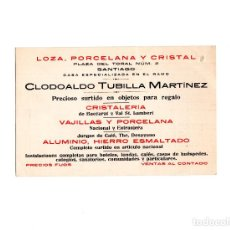 Postales: SANTIAGO DE COMPOSTELA.(LA CORUÑA).- CLODOALDO TUBILLA MARTÍNEZ. CRISTALERÍA. PORCELANAS. ALUMINIO.. Lote 166457682