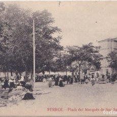Postales: EL FERROL (LA CORUÑA) - PLAZA DEL MARQUES DE SAN SATURNINO. Lote 177081559