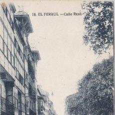 Postales: EL FERROL (LA CORUÑA) - CALLE REAL - CASA LEIRE - FERROL. Lote 177081774