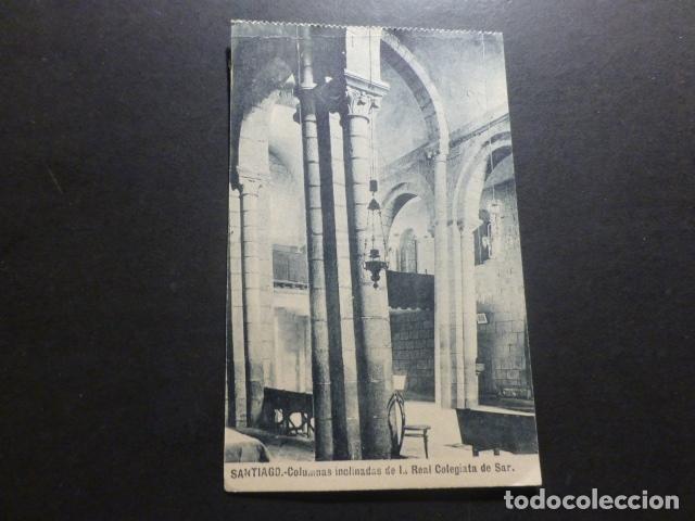 SANTIAGO DE COMPOSTELA COLUMNAS INCLINADAS DE LA COLEGIATA DEL SAR (Postales - España - Galicia Antigua (hasta 1939))
