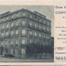 Postales: VIGO (PONTEVEDRA) - GRAN HOTEL CONTINENTAL . Lote 179042522