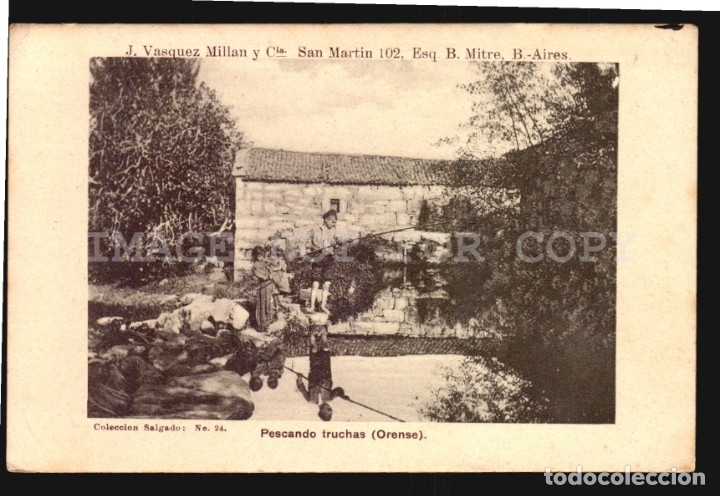 PESCANDO TRUCHAS ORENSE SALGADO N°24 TARJETA POSTAL GALICIA CA.1900 EDICION ARGENTINA (Postales - España - Galicia Antigua (hasta 1939))