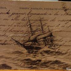 Postales: POSTAL FERROL, LA CORUÑA CORBETA NAUTILUS, CIRCULADA EN 1905,ORIGINAL, VED FOTOS. Lote 185936726