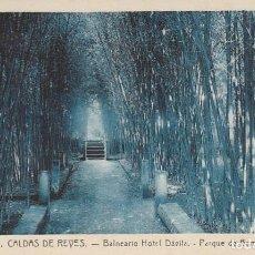 Postales: 1921 POSTAL 6 HOTEL DAVILA PARQUE DE BAMBUES CALDAS DE REYES REIS PONTEVEDRA GALICIA - ROISIN. Lote 192959080