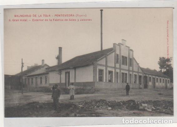 BALNEARIO DE LA TOJA. PONTEVEDRA. 6 GRAN HOTEL. EXTERIOR DE LA FÁBRICA DE SALES Y JABONES SERIE A. (Postales - España - Galicia Antigua (hasta 1939))