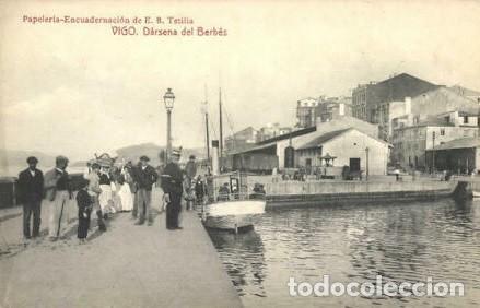 1915 VIGO DARSENA DEL BERBES ENCUADERNACION TETILLA - FOTOTIPIA THOMAS BARCELONA (Postales - España - Galicia Antigua (hasta 1939))