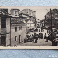 Postales: VILLAGARCIA. PUERTA DEL SOL. MERCADO. Lote 196819412