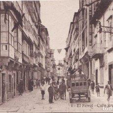 Postales: CALLE REAL - EL FERROL (LA CORUÑA) - HELIOTIPIA DE KALLMEYER Y GAUTIER - MADRID. Lote 207562362