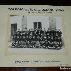 Postales: FOTOGRAFIA DEL COLEGIO DEL SAGRADO CORAZON DE JESUS. VIGO. DE P.P. JESUITAS, SEGUNDA DIVISION 1925 /. Lote 209242372