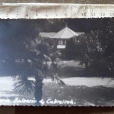 Postales: VERIN - ORENSE - BALNEARIO DE CABREIROA - GODAS 27 - FOTOGRAFICA. Lote 210735361