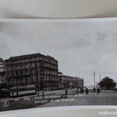 Postales: VIGO HOTEL CONTINENTAL - GALICIA - POSTAL FOTOGRAFICA 1531 EDICIONES UNIQUE - MADRID - SIN CIRCULAR. Lote 211896050