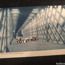 Postales: POSTAL TUY, INTERIOR DEL PUENTE INTERNACIONAL. THOMAS, PONTEVEDRA.. Lote 212059212