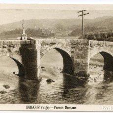 Postales: SABARIS, VIGO. PUENTE ROMANO. HUECOGRABADO FOURNIER. CIRCULADA. Lote 214557006