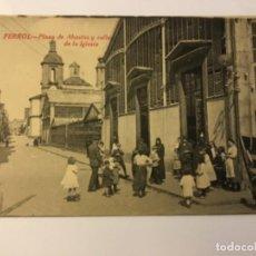 Postales: FERROL. PLAZA DE ABASTOS Y CALLE DE LA IGLESIA. (ED. COUCE). Lote 217529046