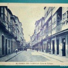 Cartes Postales: POSTAL DE EL FERROL DEL CAUDILLO CALLE DE GALIANO SIN CIRCULAR. Lote 222267731
