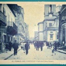 Cartes Postales: POSTAL DE EL FERROL DEL CAUDILLO CALLE DE CALVO SOTELO SIN CIRCULAR. Lote 222267890