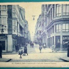 Cartes Postales: POSTAL DE EL FERROL DEL CAUDILLO CALLE DEL GENERAL FRANCO SIN CIRCULAR. Lote 222268118