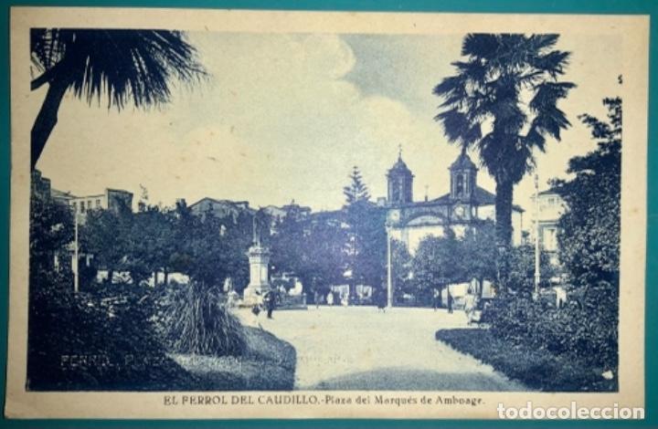 POSTAL DE EL FERROL DEL CAUDILLO PLAZA DEL MARQUÉS DE AMBOAGE SIN CIRCULAR (Postales - España - Galicia Moderna (desde 1940))