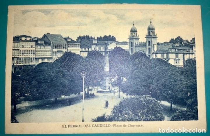 POSTAL DE EL FERROL DEL CAUDILLO PLAZA DE CHURRUCA SIN CIRCULAR (Postales - España - Galicia Moderna (desde 1940))