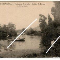 Postales: BONITA POSTAL - PONTEVEDRA - BALNEARIO DE ACUÑA - CALDAS DE REYES - ORILLAS DEL UMIA. Lote 224096797