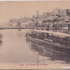 Postales: VIGO (PONTEVEDRA) - EL PUERTO DE LA RIBERA. Lote 226403130