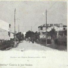 Postales: TUY AVENIDA PUENTE INTERNACIONAL.CIRCULADA EN 1904. MUY RARA.. Lote 233914400