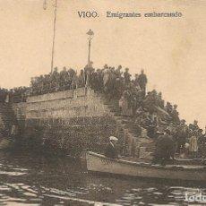 Postales: VIGO - EMIGRANTES EMBARCANDO - TAFAIL. Lote 234291560