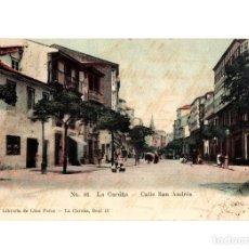 Postales: LA CORUÑA. CALLE SAN ANDRÉS.. Lote 234343500