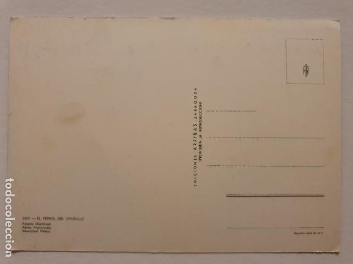 Postales: FERROL - PALACIO MUNICIPAL - CORUÑA - P42627 - Foto 2 - 234784100