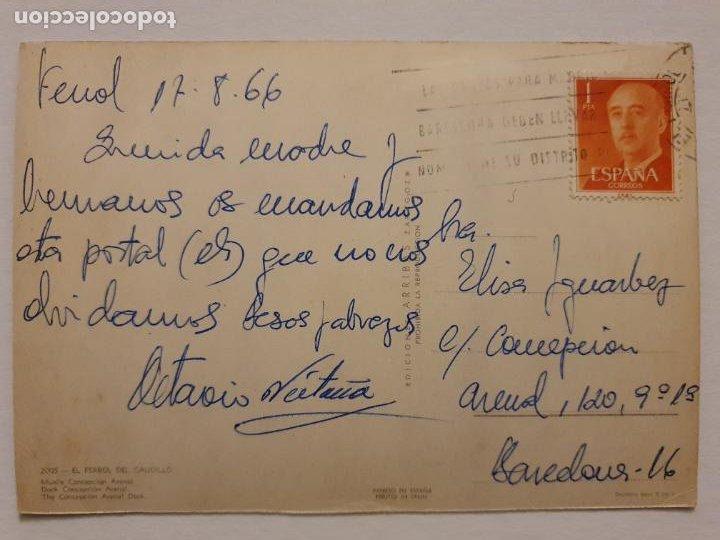 Postales: FERROL - MUELLE CONCEPCIÓN ARENAL - CORUÑA - P42628 - Foto 2 - 234784125