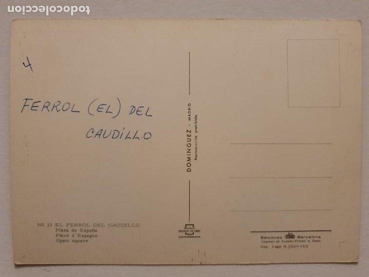 Postales: FERROL - PLAZA DE ESPAÑA - GUARDIA MUNICIPAL - CORUÑA - P42629 - Foto 2 - 234784195