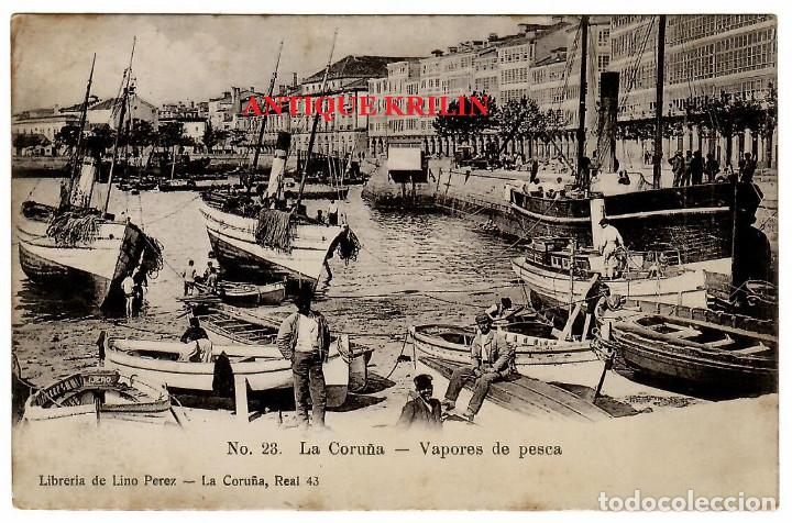 LA CORUÑA Nº 28 VAPORES DE PESCA / EDICION LIBRERIA DE LINO PEREZ (Postales - España - Galicia Antigua (hasta 1939))