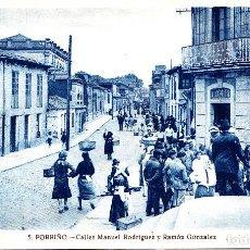 Postales: PORRIÑO (PONTEVEDRA) - CALLE MANUEL RODRIGUEZ Y RAMON GONZALEZ. Lote 288681453